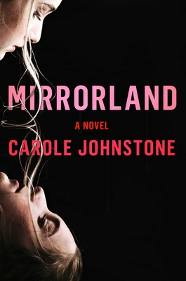 Mirrorland's cover shows an image of a brunette blond girl looking into the eyes of her twin blond sister